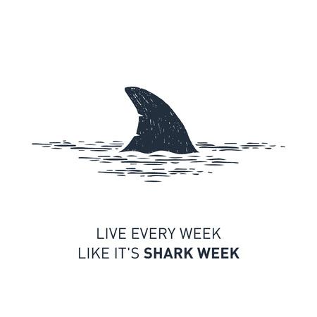 Ilustración de Hand drawn nautical badge with shark's fin textured vector illustration and Live every week like it's shark week lettering. - Imagen libre de derechos