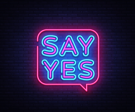 Illustration pour Say Yes neon signs vector. Say Yes text Design template neon sign, light banner, neon signboard, nightly bright advertising, light inscription. Vector illustration - image libre de droit