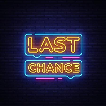 Illustration pour Last Chance Neon Text Vector. Last Chance neon sign, design template, modern trend design, night neon signboard, night bright advertising, light banner, light art. Vector illustration. - image libre de droit