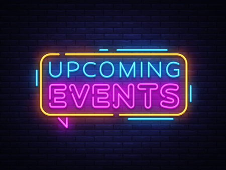 Illustration pour Upcoming Events Neon Text Vector. Neon sign, design template, modern trend design, night neon signboard, night bright advertising, light banner, light art. Vector illustration. - image libre de droit