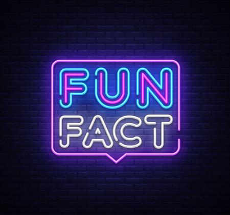 Ilustración de Fun Fact neon sign vector. Facts Design template neon sign, light banner, neon signboard, nightly bright advertising, light inscription. Vector illustration. - Imagen libre de derechos