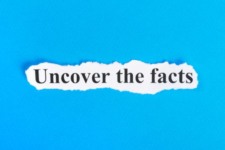 Photo for Uncover The Facts text on paper. Word Uncover The Facts on torn paper. Concept Image. - Royalty Free Image