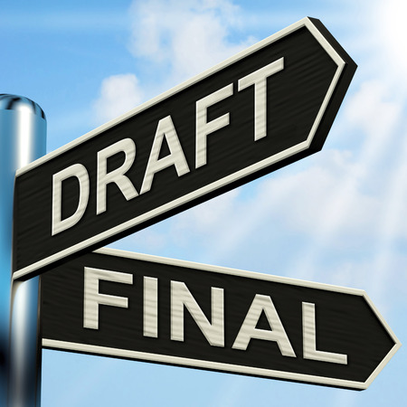 Photo pour Draft Final Signpost Meaning Writing Rewriting And Editing - image libre de droit
