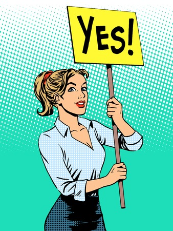 Illustration for businesswoman policy protest with a poster yes pop art retro style - Royalty Free Image