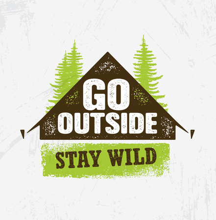 Illustration pour Go Outside. Stay Wild. Outdoor Camping Motivation Design Element Concept. Tent With Pine Trees Rough Illustration - image libre de droit