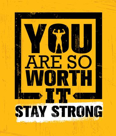 Ilustración de You Are So Worth It. Stay Strong. Gym Workout Motivation Quote Inspiring Concept - Imagen libre de derechos