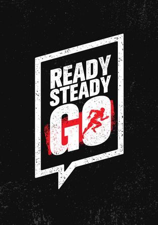 Ilustración de Ready steady go. Inspiring workout and fitness gym motivation quote illustration sign. - Imagen libre de derechos