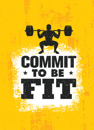 Illustration pour Commit To Be Fit. Inspiring Workout and Fitness Gym Motivation Quote Illustration Sign. Creative Strong Sport Vector Rough Typography Grunge Wallpaper Poster Concept - image libre de droit