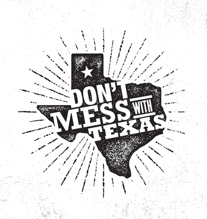 Illustration for Do Not Mess With Texas Quote. Inspiring Creative Motivation Poster Template. States Pride Vector Typography Banner - Royalty Free Image