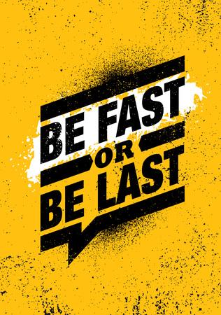 Illustration pour Be Fast Or Be Last. Fitness Gym Muscle Workout Motivation Quote Poster Vector Concept. - image libre de droit
