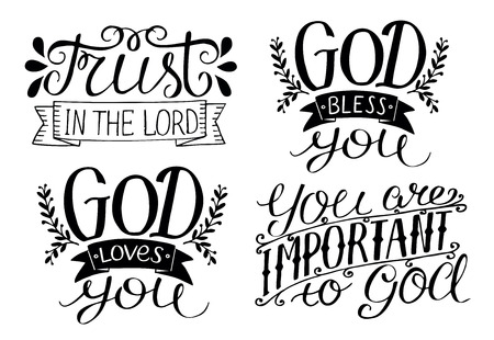 Illustration for 4 Hand lettering God Bless you. God loves you. Trust in the Lord. You are important to God. Biblical background. Christian poster. Card. Modern calligraphy - Royalty Free Image