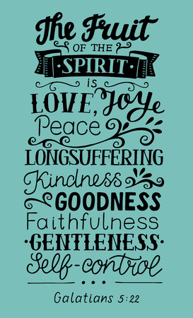 Ilustración de Hand lettering The fruit of the Spirit . Bible verse. Christian poster. New Testament. Galatians. Grapics - Imagen libre de derechos