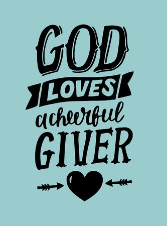 Ilustración de Hand lettering God loves a cherful giver . Biblical background. Christian poster. Card. Scripture prints. Graphics. Modern calligraphy. - Imagen libre de derechos