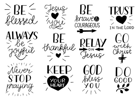Illustration pour Set of 12 Hand lettering christian quotes Be strong and courageous. Jesus loves you. Go with Christ. Do good.Never stop praying. Keep your heart. Trust in the Lord . - image libre de droit