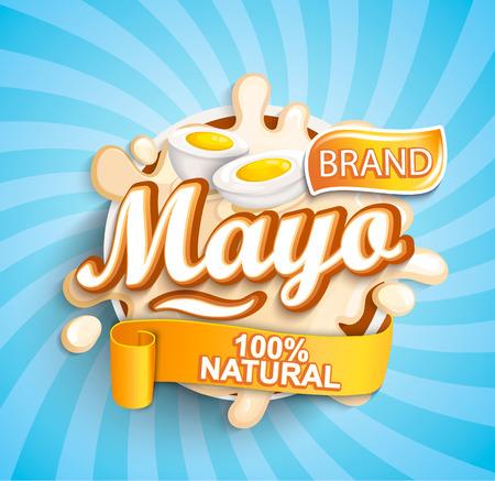 Illustration pour Natural and fresh mayonese label splash on sunburst background for your brand, logo, template, label, emblem for groceries, stores, packaging and advertising. Vector illustration. - image libre de droit