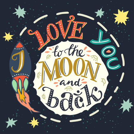 Illustration pour 'I love you to the moon and back' hand drawn typography poster. Romantic quote for a Valentine's day or Save the date card or print. - image libre de droit