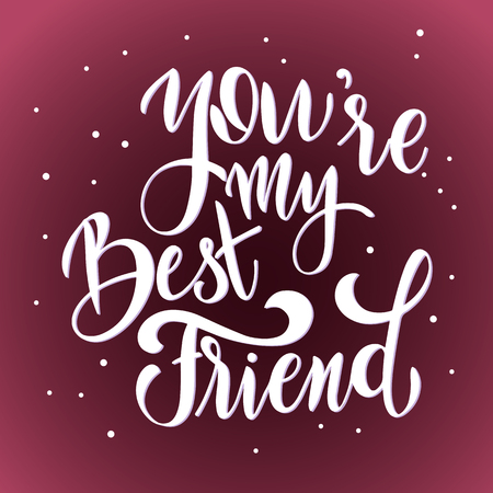 Illustration pour Friendship day hand drawn lettering. You are my best friend. Vector elements for invitations, posters, greeting cards. T-shirt design. Friendship quotes. - image libre de droit