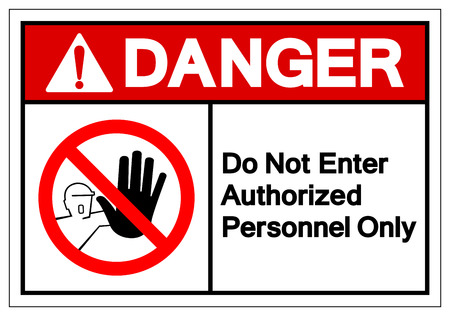 Illustration for Danger Do Not Enter Authorized Personnel Only Symbol Sign ,Vector Illustration, Isolate On White Background Label . - Royalty Free Image