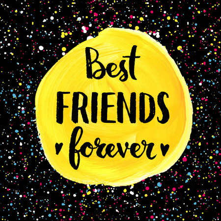 Illustration pour Best friends forever. Hand lettering quote on a creative vector background - image libre de droit