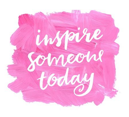 Illustration pour Inspire someone today. Hand lettering quote on a creative vector background - image libre de droit
