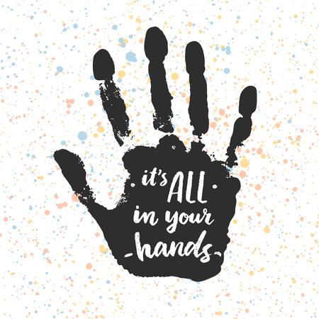 Illustration pour Its all in your hands. Calligraphic inspiration quote. - image libre de droit