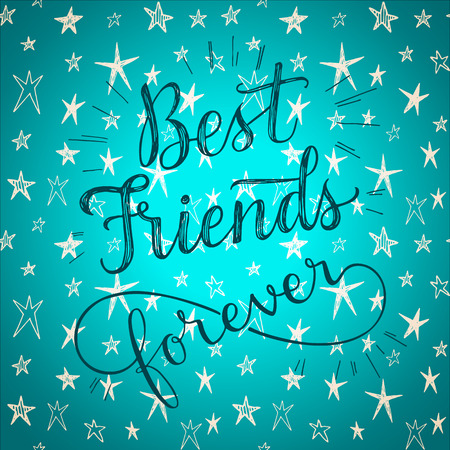 Illustration for Best friends forever! Hand drawn phrase on a cute stars vector background. Greeting card for friendship day. - Royalty Free Image