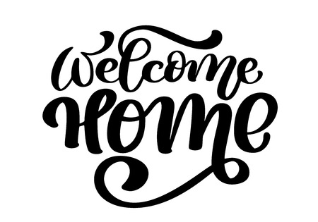 Ilustración de Welcome home card or poster. Hand drawn lettering. Modern calligraphy. Artistic isolated text. Ink vector illustration - Imagen libre de derechos
