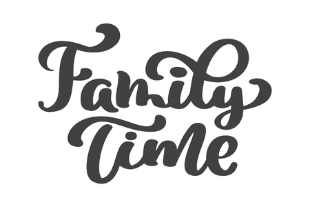 Illustration pour Family time - hand drawn vector lettering isolated on white. Thanksgiving greeting card template. Handwritten modern brush lettering white background isolated vector. - image libre de droit