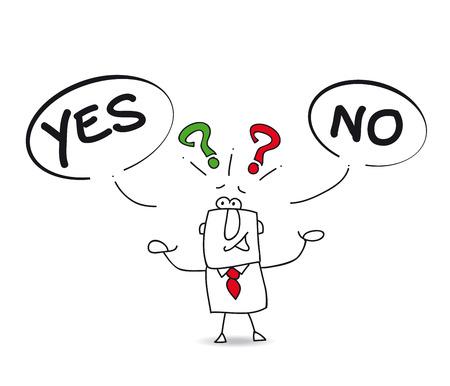 Illustration pour Yes or No  Joe, the businessman is uncertain   - image libre de droit