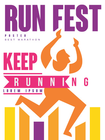 Run fest, keep running colorful poster, template for sport event, marathon, championship, tournament, can be used for card, banner, print, leaflet vector Illustration