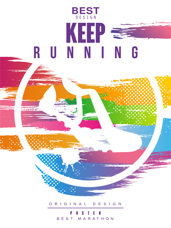 Keep running poster best gesign, colorful poster template for sport event, marathon, championship, can be used for card, banner, print, leaflet vector Illustration