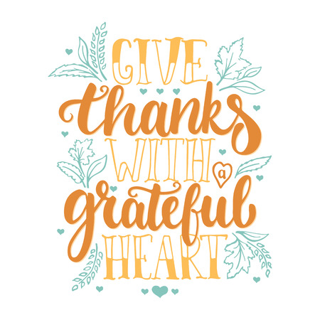 Ilustración de Give thanks with a greatful heart - Thanksgiving day lettering calligraphy phrase. Autumn greeting card isolated on the white background. - Imagen libre de derechos