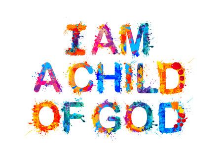 Illustration for I am a child of God. Vector splash paint - Royalty Free Image