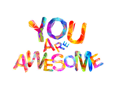 Illustration pour You are awesome. Inscription of vector triangular letters - image libre de droit