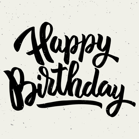 Illustration pour Happy birthday. Hand drawn lettering phrase isolated on white background. Design element for poster, greeting card. Vector illustration - image libre de droit