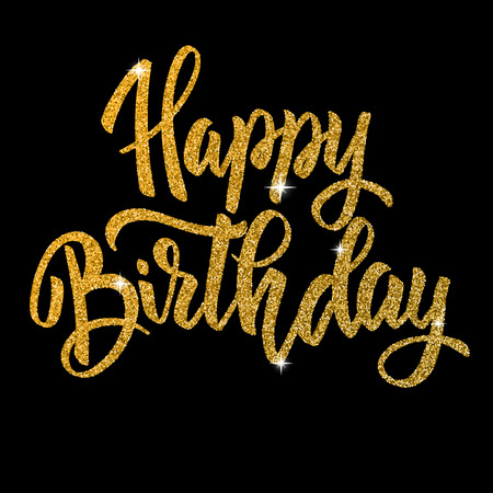 Ilustración de Happy birthday. Hand drawn lettering phrase isolated in golden style on dark background. Design element for poster, greeting card. Vector illustration - Imagen libre de derechos