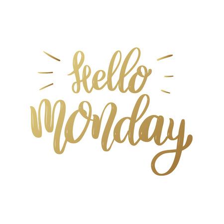 Ilustración de Hello Monday, lettering phrase on white background. Design element for poster, banner, card. Vector illustration - Imagen libre de derechos