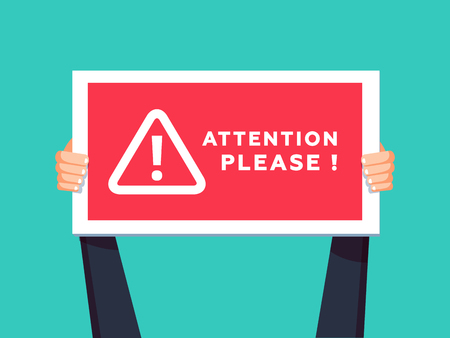 Ilustración de Attention please concept vector illustration of important announcement. Flat human hands hold caution red sign and banners to pay attention and be careful on green background. - Imagen libre de derechos
