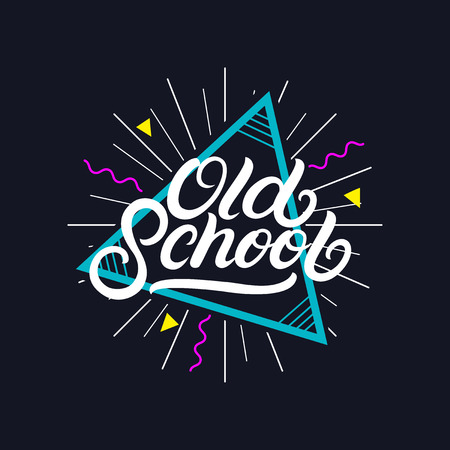 Illustration for Old School hand written lettering poster, card, tee print. Retro 80's style. Isolated on background. Vector Illustration. - Royalty Free Image