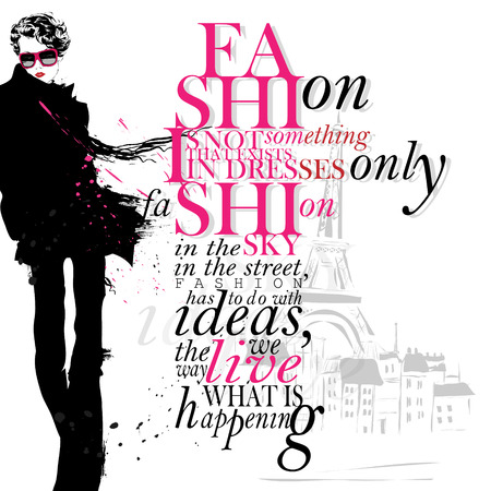 Illustration for Fashion is not something that exists in dresses only. Fashion is in the sky, in the street, fashion has to do with ideas, the way we live, what is happening - inspirational, elegant quotation.  - Royalty Free Image
