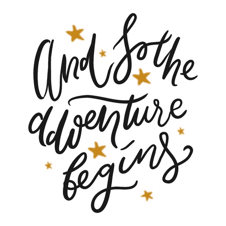 Illustration pour And so the adventure begins. Hand lettering quotes for your design. - image libre de droit