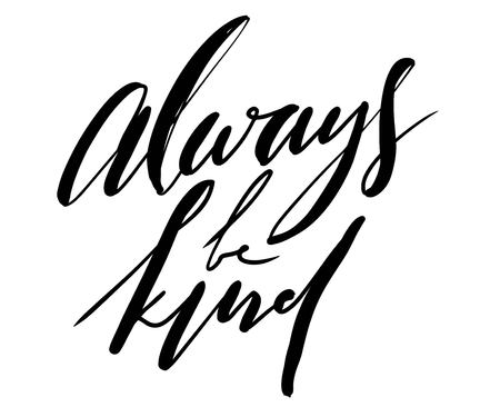 Ilustración de Always be kind hand lettering for your design. - Imagen libre de derechos