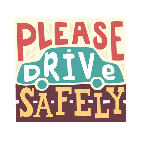 Foto de Please drive safely - unique handdrawn lettering. Great design for poster. With the silhouette of the car in the background - Imagen libre de derechos