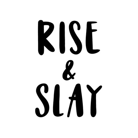 Illustration pour The calligraphic quote Rise & slay handwritten of black ink on a white background. - image libre de droit