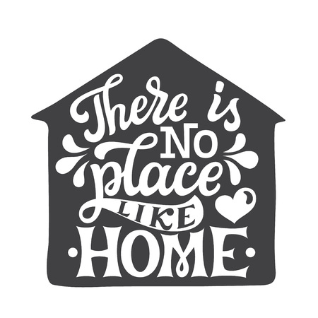 Illustrazione per There is no place like home. Inspirational hand drawn lettering typography quote. For posters, home decor, housewarming, pillows. Vector calligraphy - Immagini Royalty Free