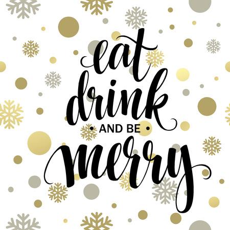 Ilustración de Poster lettering Eat drink and be merry. Vector illustration  - Imagen libre de derechos