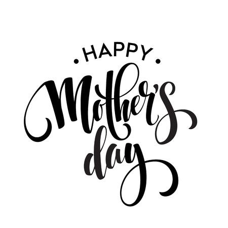 Illustration pour Happy Mothers Day Greeting Card. Black Calligraphy Inscription. Vector illustration EPS10 - image libre de droit