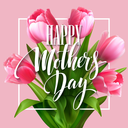 Illustration pour Happy Mothers Day lettering. Mothers day greeting card with Blooming  Tulip Flowers. Vector illustration EPS10 - image libre de droit