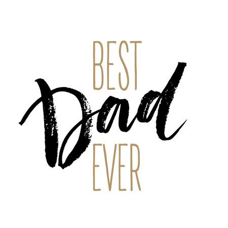 Illustration pour Best Dad lettering. Fathers day greeting card. Vector illustration EPS10 - image libre de droit