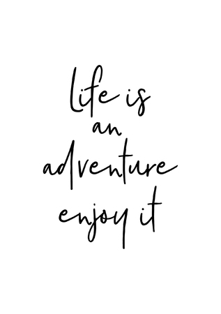 Ilustración de Hand drawn lettering. Ink illustration. Modern brush calligraphy. Isolated on white background. Life is an adventure, enjoy it. - Imagen libre de derechos